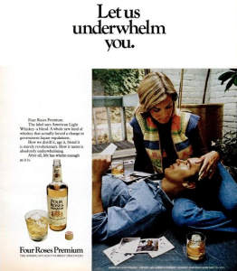 """Let us underwhelm you"" American Light Whiskey by 1973"